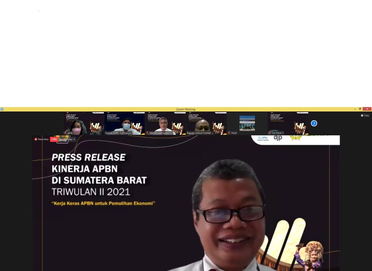 """Press Release Kinerja APBN Di Sumatera Barat Triwulan II TA 2021 dengan tema """"Kerja Keras APBN Untuk Pemulihan Ekonomi"""""""