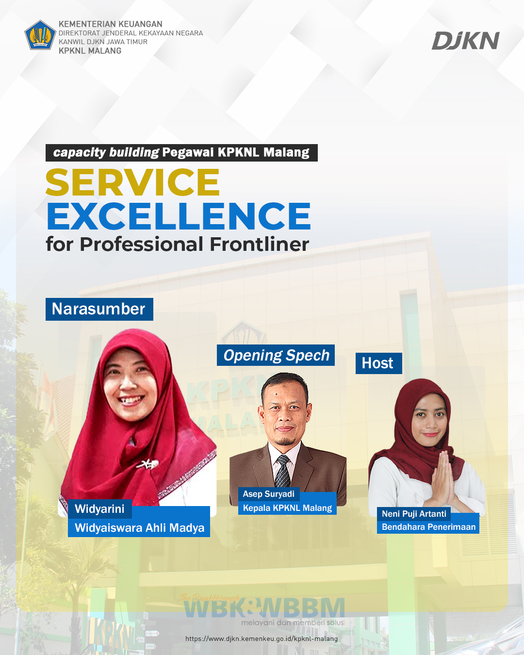 """Capacity Building Pegawai KPKNL Malang """"Service Excellence for Profesional Frontliner"""""""