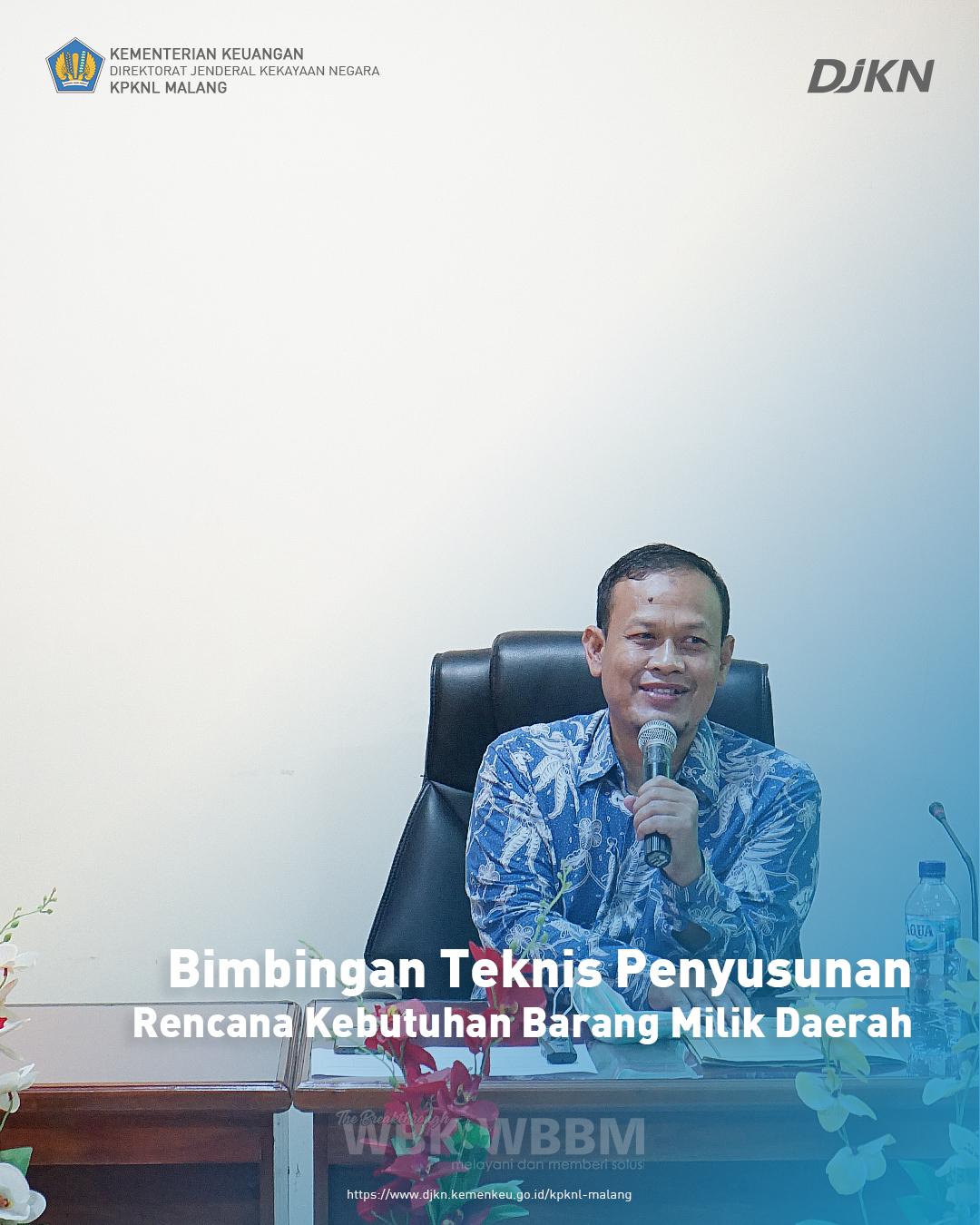 Bimbingan Teknis Penyusunan Rencana Kebutuhan Barang Milik Daerah Pemerintah Kabupaten Trenggalek