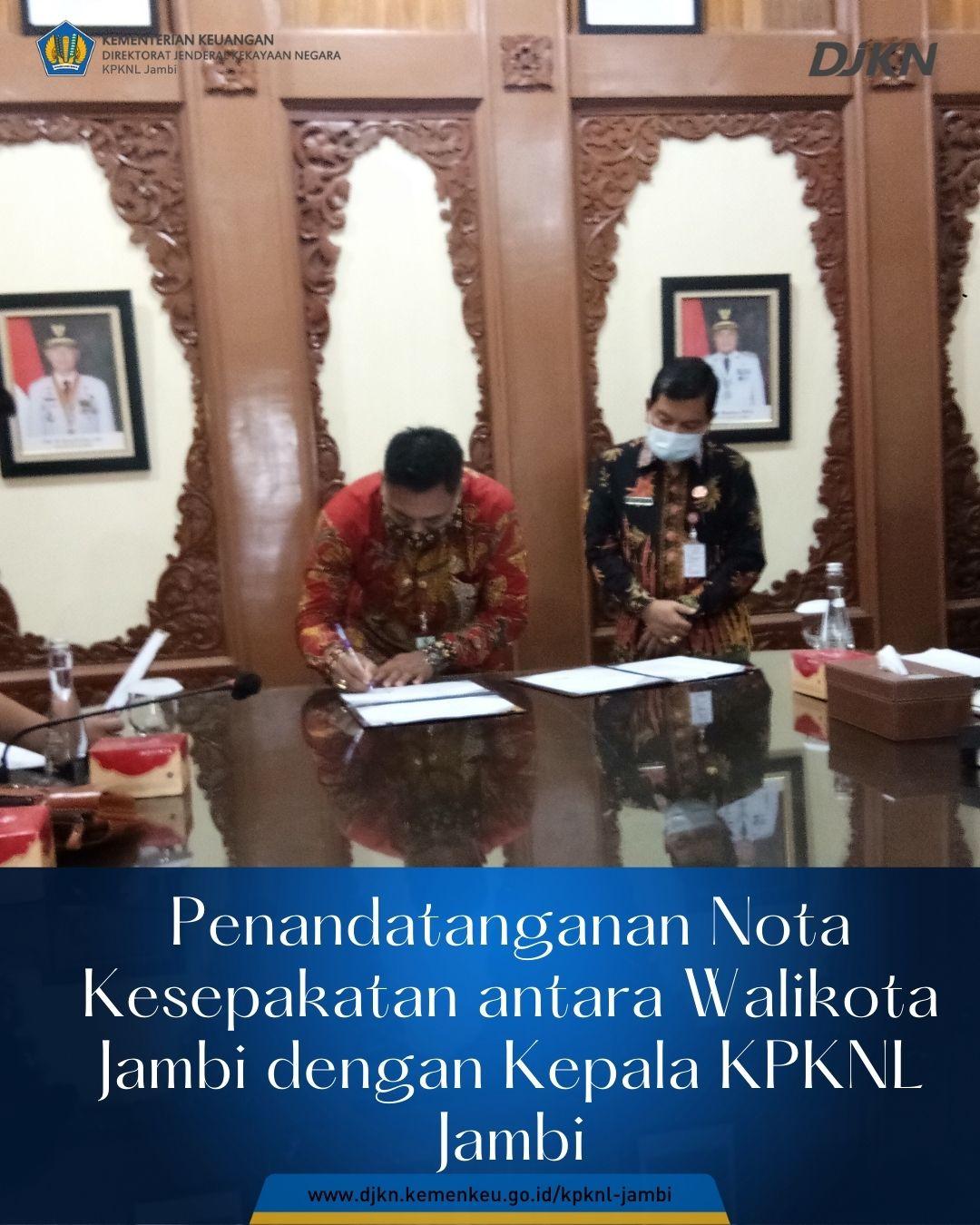 Penandatanganan Nota Kesepakatan antara Walikota Jambi dengan Kepala KPKNL Jambi