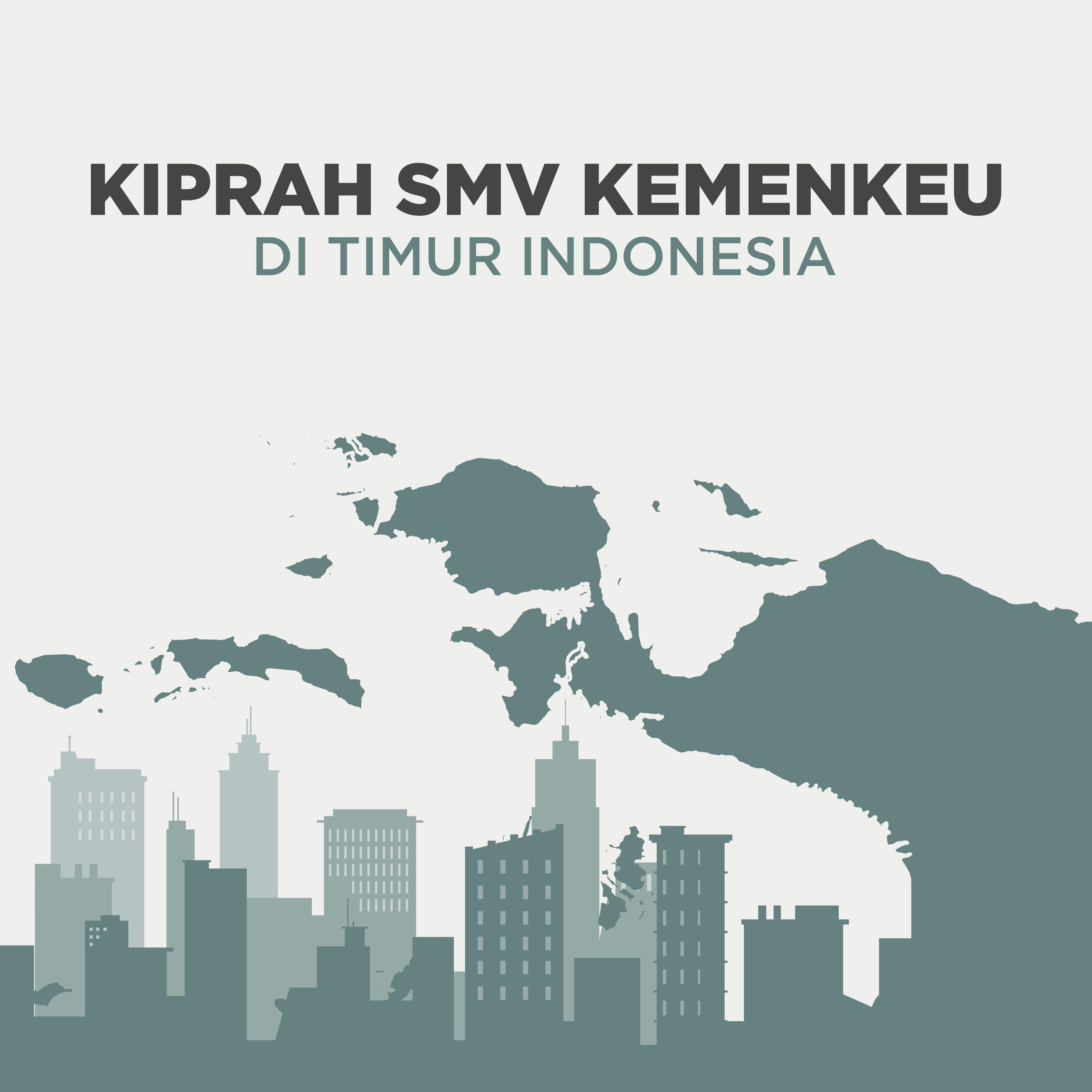 Kiprah SMV (Special Mission Vehicle) Kemenkeu di Timur Indonesia