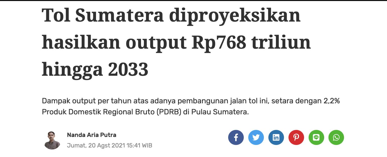 Tol Sumatera diproyeksikan hasilkan output Rp768 triliun hingga 2033