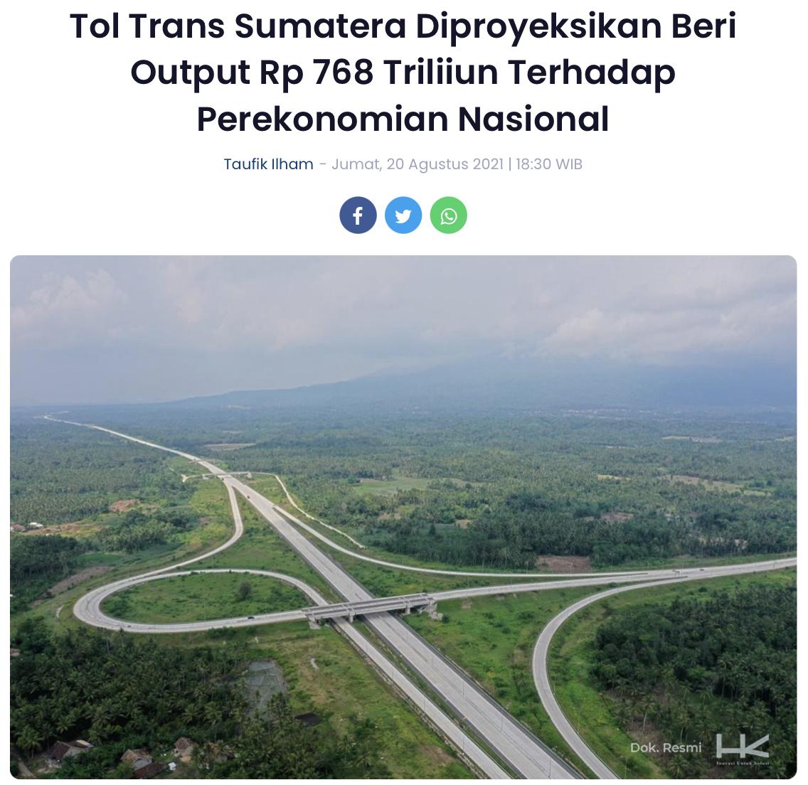 Tol Trans Sumatera Diproyeksikan Beri Output Rp 768 Triliiun Terhadap Perekonomian Nasional