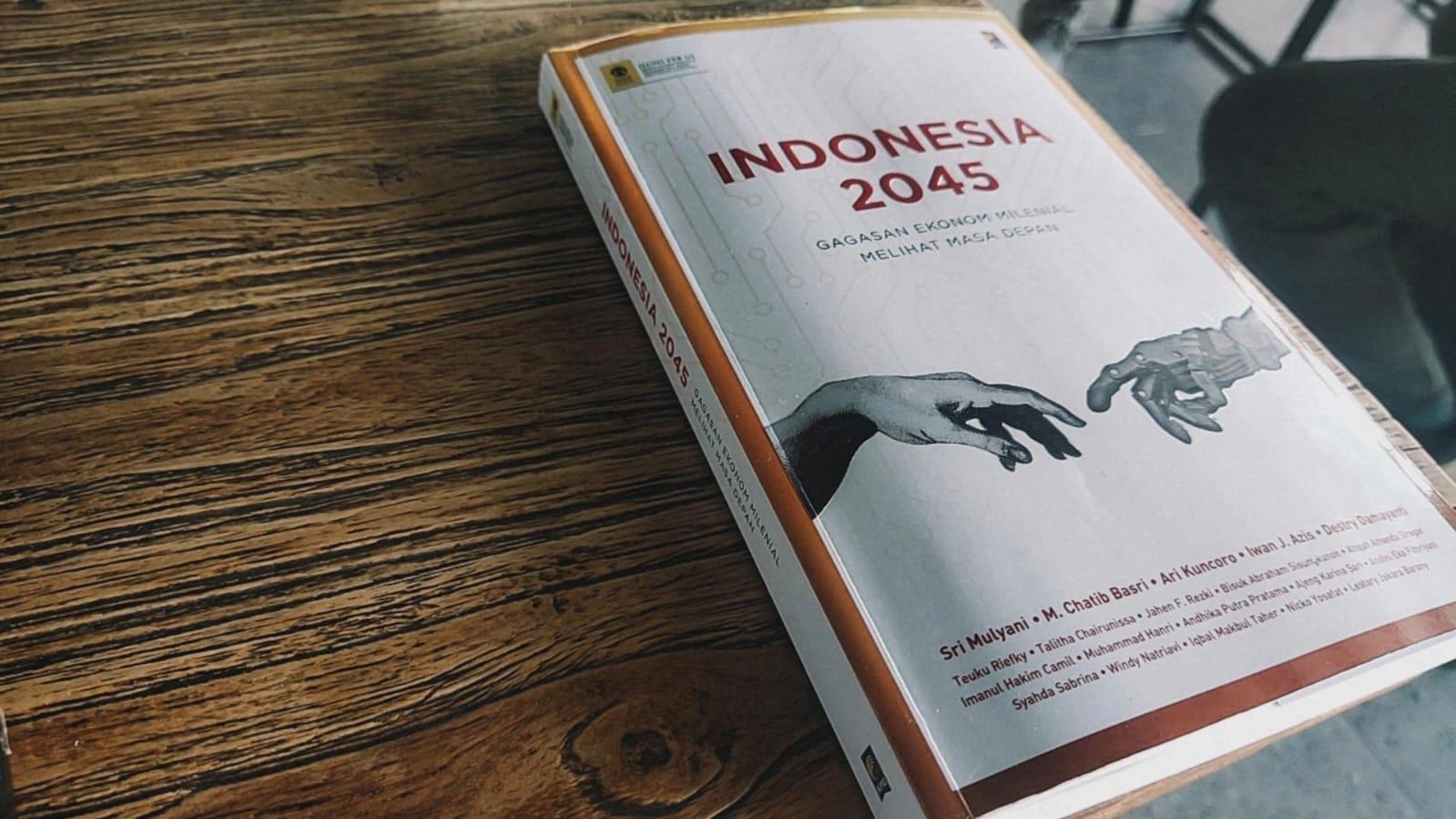 Merajut Masa Depan 2045 dari Benang-Benang Sejarah