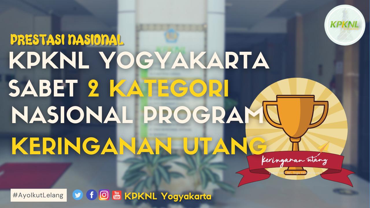 KPKNL Yogyakarta Sabet 2 Juara Kategori Nasional Program Keringanan Utang Semester I Tahun 2021