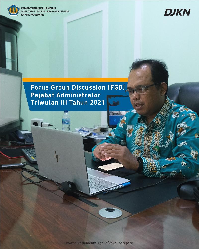 Menuju Kemenkeu Government 4.0, KPKNL Parepare Selenggarakan FGD Pejabat Administrator Triwulan III Tahun 2021