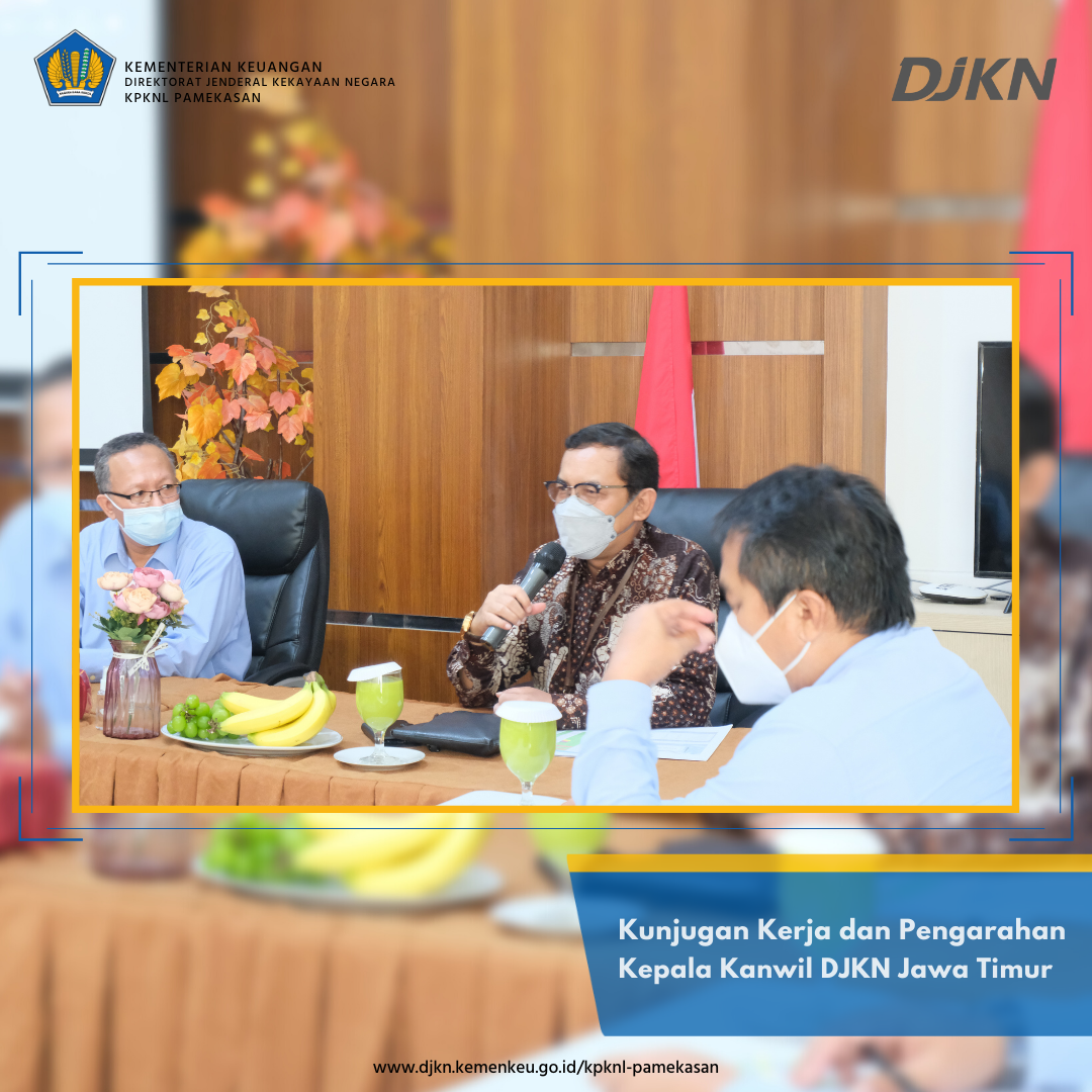 Kunjungan Kerja dan Pengarahan Kepala Kanwil DJKN Jawa Timur