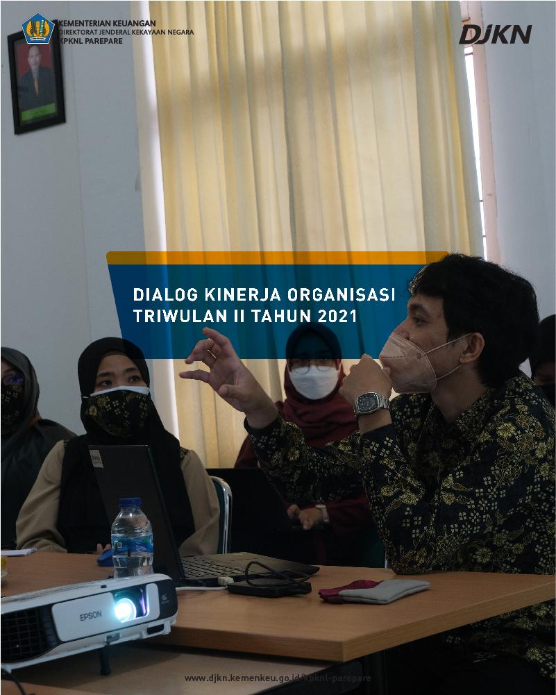 Menutup Capaian di Triwulan II, KPKNL Parepare selenggarakan Tiga Rapat Sekaligus, DKO, Manajemen Risiko, dan Pemantauan Internal