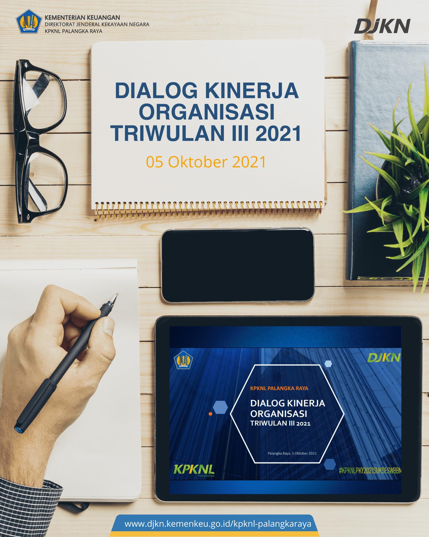 Dialog Kinerja Organisasi Triwulan III Tahun 2021 KPKNL Palangka Raya