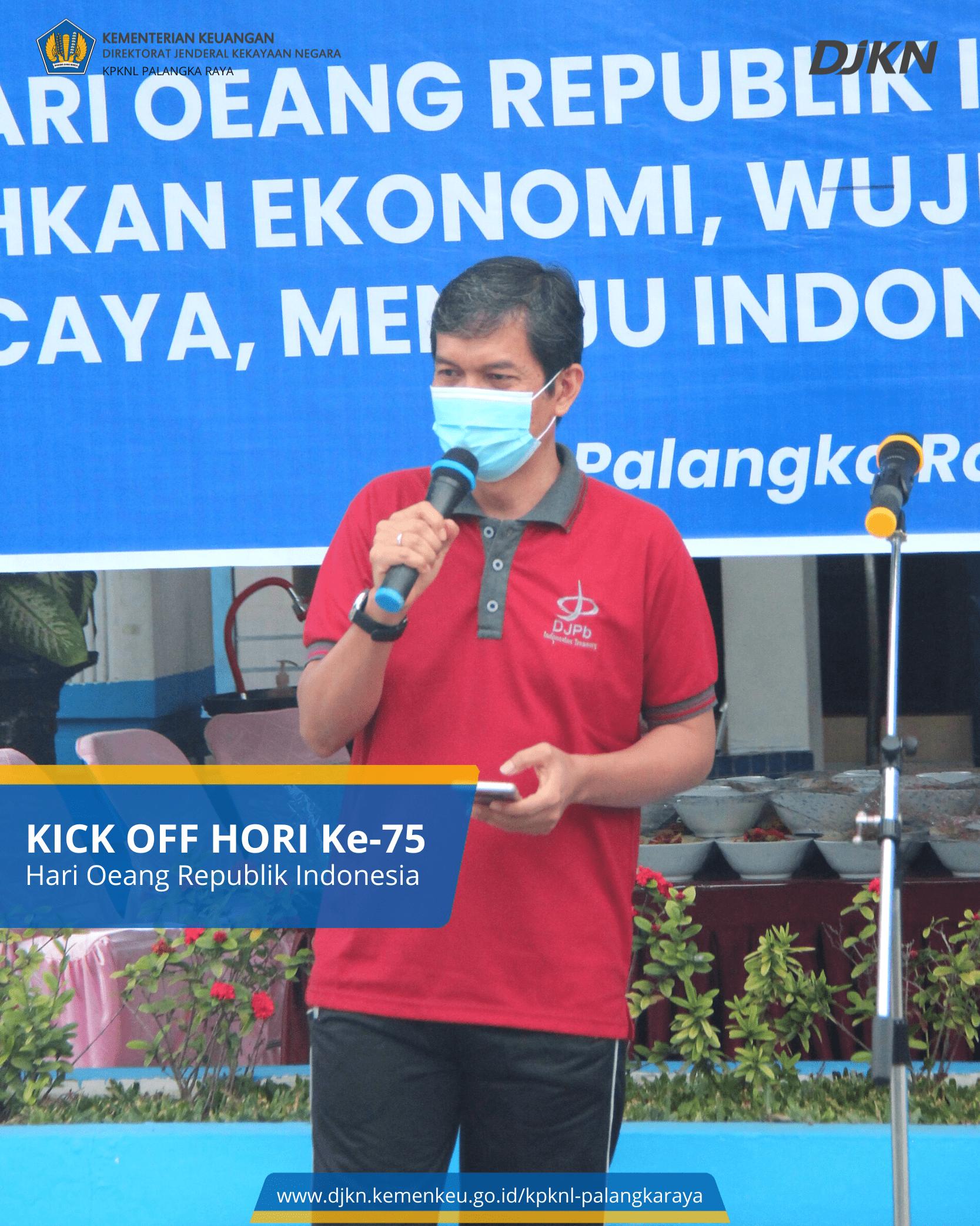 Kick Off Hari Oeang Republik Indonesia (HORI) ke-75
