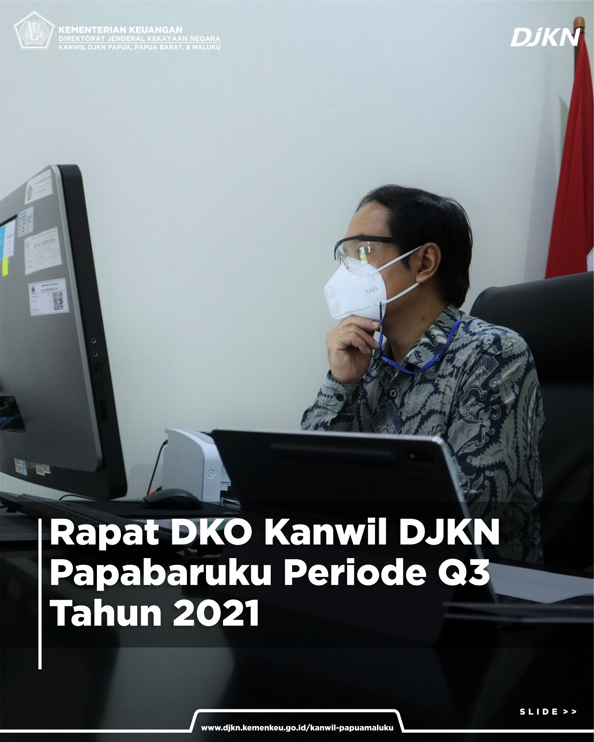 Rapat Dialog Kinerja Organisasi Lingkup Kanwil DJKN Papabaruku Periode Triwulan III Tahun 2021