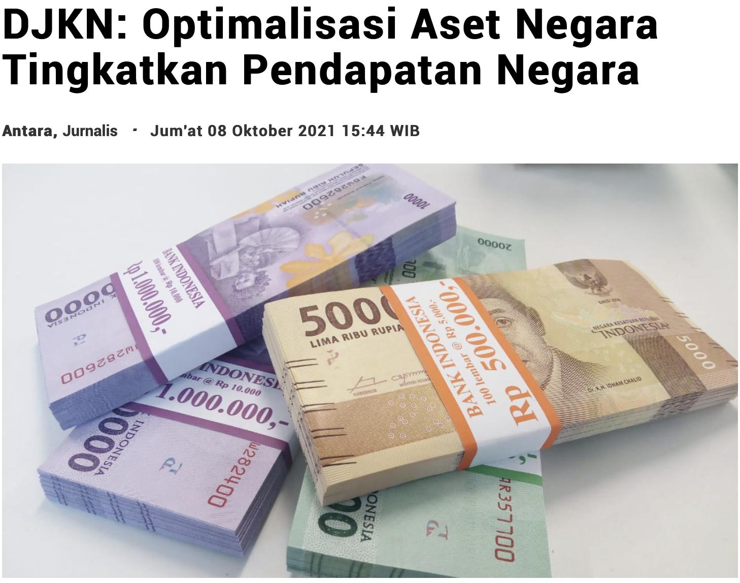 DJKN: Optimalisasi Aset Negara Tingkatkan Pendapatan Negara