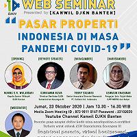 """Respon Tantangan Penilaian di Masa PSBB, Kanwil DJKN Banten Adakan Webinar """"Pasar Properti Indonesia Di Masa Pandemi Covid-19"""""""